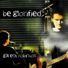 Product Image: Gareth Robinson - Be Glorified