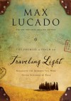 Product Image: Max Lucado - Traveling Light Deluxe Edition