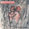 Ribbon Road - The Tender Coming
