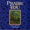 Product Image: Wayne Goodine And Friends - Praise You