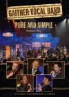 Gaither Vocal Band - Pure And Simple Vol 2