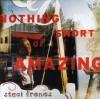 Staci Frenes - Nothing Short Of Amazing