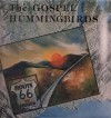Product Image: The Gospel Hummingbirds - Route 66 To Heaven