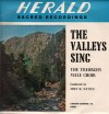 Product Image: Treorchy Male Choir - The Valleys Sing (Herald)