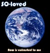 Product Image: SO-loved - Now Is Entrusted To Me
