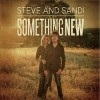 Steve And Sandi - Something New