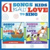 Product Image: Songs Kids Love To Sing - 61 Songs Kids Really Love To Sing