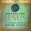 Product Image: Darlene Zschech - Revealing Jesus Deluxe Edition