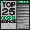Product Image: Various - Top 25 Gospel Songs 2013