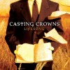 Casting Crowns - Lifesong