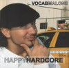 Product Image: Vocab Malone - Happy Hardcore