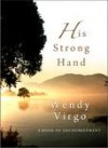 Wendy Virgo - His Strong Hand