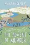 Martha Ockley - The Advent Of Murder