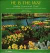 Product Image: The London Emmanuel Choir, David Kossoff - He Is The Way