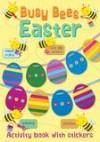 Jocelyn Miller - Busy Bees Easter