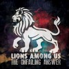 Lions Among Us - The Unfailing Answer