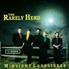 Product Image: The Rarely Herd - Midnight Loneliness