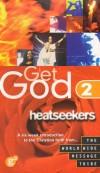 World Wide Message Tribe - Get God 2: Heatseekers