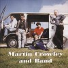 Product Image: Martin Crowley And Band - Martin Crowley And Band