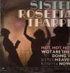 Product Image: Sister Rosetta Tharpe - Sister Rosetta Tharpe Sings Hot, Hot, Hot