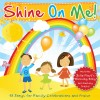 Product Image: Shine On Me! - Shine On Me! (re-issue)