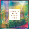 Product Image: Fellowship Creative  - Always Been About You