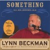 Product Image: Lynn Beckman - Something Old....New...Borrowed...Blue