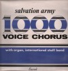 Product Image: Salvation Army - Salvation Army 1000 Voice Chorus: Festival Of Sounding Praise