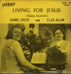 Product Image: Isobel Smith And Elsie Allan - Living For Jesus