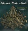 Handel, Pierre Boulez, Hague Philharmonic Orchestra - Handel Water Music