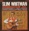Product Image: Slim Whitman - Birmingham Jail And Other Country Favourites