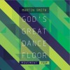 Martin Smith - God's Great Dance Floor: Movement Four
