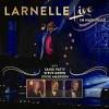 Product Image: Larnelle - Live In Nashville