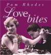 Product Image: Pam Rhodes - Love Bites