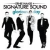 Product Image: Ernie Haase & Signature Sound - Glorious Day