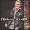 Devin McGlamery - Love Is A Verb