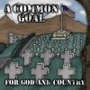 A Common Goal - For God And Country