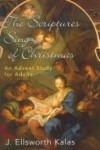 J. Ellsworth Kalas - The scriptures sing of Christmas