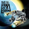 SOS - SOS IV: Rise Of The Ska Machine