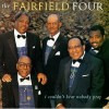 Product Image: Fairfield Four - I Couldn't Hear Nobody Pray