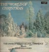 Product Image: Choir Of King's College, Camdridge - The World Of Christmas