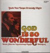 Product Image: Jack Van Impe Crusade Choir - God Is So Wonderful: Music From The International Radio Broadcast