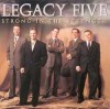 Product Image: Legacy Five - Strong In The Strength