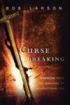 Bob Larson - Curse-Breaking