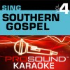 Product Image: ProSound Karaoke Band - Sing Southern Gospel Vol 4