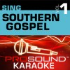 Product Image: ProSound Karaoke Band - Sing Southern Gospel Vol 1