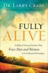 Larry Crabb - Fully Alive