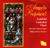 Product Image: Lichfield Cathedral Choir - Angels Rejoice!
