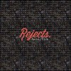 Product Image: Social Club - Rejects