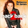Product Image: Rebecca St James - Back 2 Back Hits
